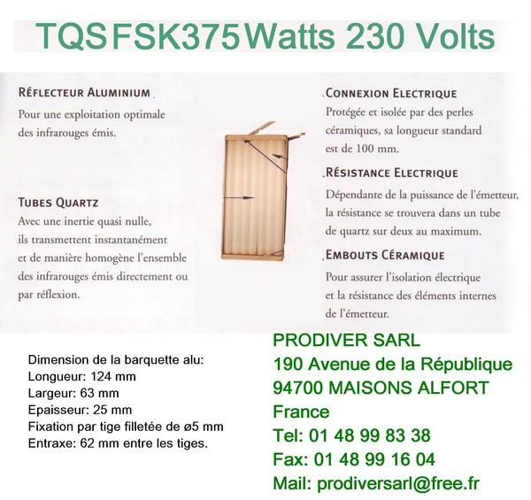 TQS FSK375 Elément Radiant Infrarouge Quartz 230V